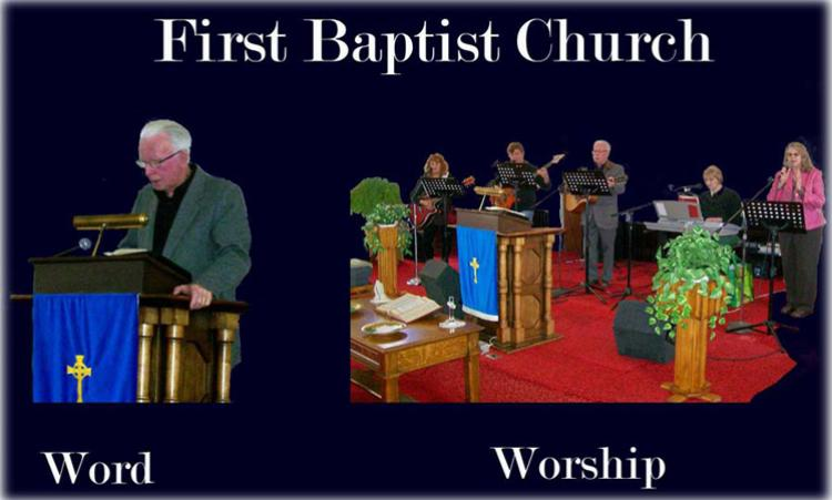 First Baptist word and worship